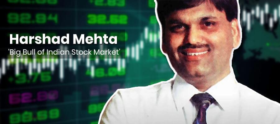 Harshad Shantilal Mehta : Big Bull of Indian Stock Market